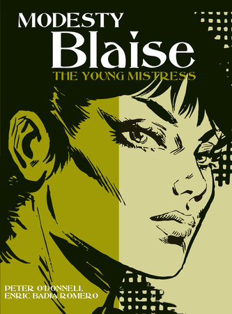 Modesty Blaise: The Young Mistress by Peter O'Donnell