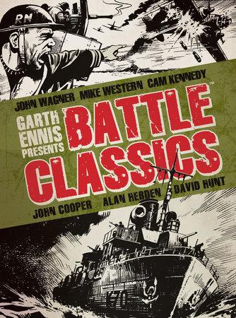 Garth Ennis Presents Battle Classics by Titan Books