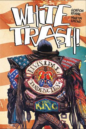 White Trash by Gordon Rennie