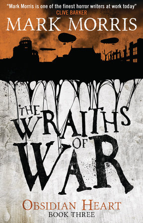 The Wraiths of War by Mark Morris