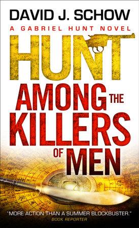 Gabriel Hunt - Hunt Among the Killers of Men by David J. Schow