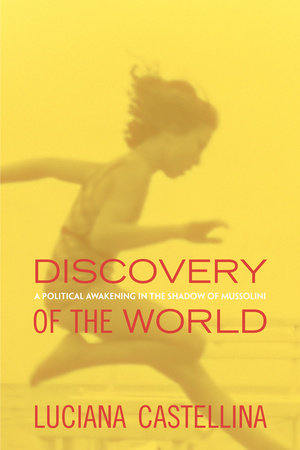 Discovery of the World by Luciana Castellina