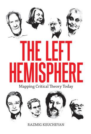 Left Hemisphere by Razmig Keucheyan