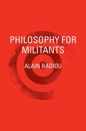 Philosophy for Militants by Alain Badiou