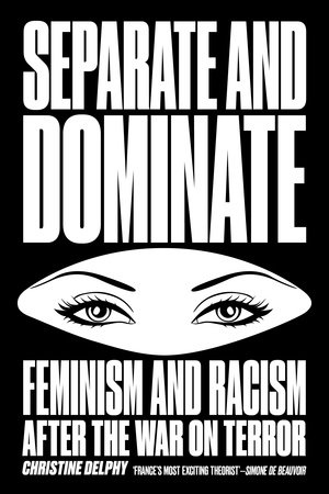 Separate and Dominate by Christine Delphy