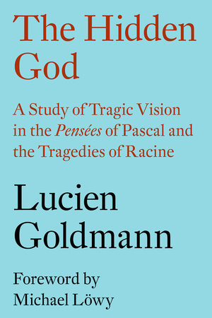 The Hidden God by Lucien Goldmann