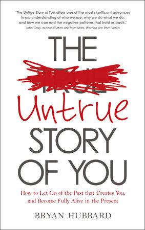 The Untrue Story of You by Bryan Hubbard