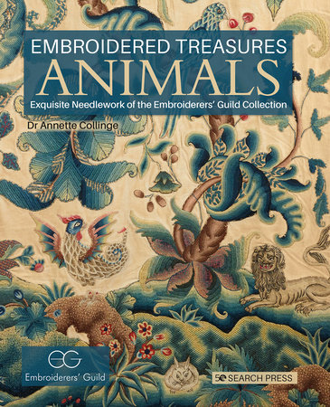 Embroidered Treasures: Animals by Dr. Annette Collinge
