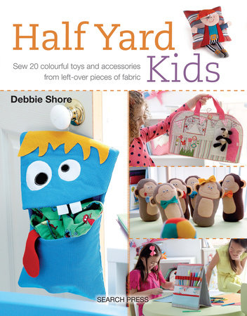 Half Yard# Kids by Debbie Shore