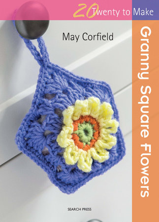 Granny Square Flowers by May Corfield