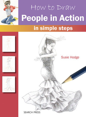 How to Draw People in Action in Simple Steps by Susie Hodge