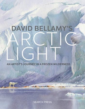 David Bellamy's Arctic Light by David Bellamy