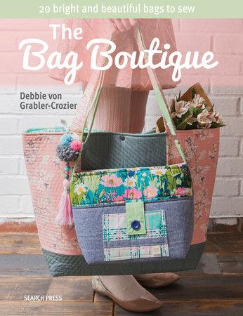The Bag Boutique by Debbie Von Grabler-Crozier
