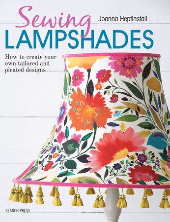 Sewing Lampshades by Joanna Heptinstall