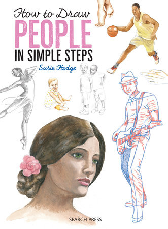 How to Draw People in Simple Steps by Susie Hodge