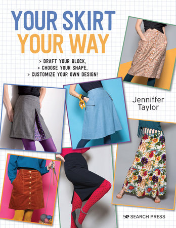 Your Skirt, Your Way by Jenniffer Taylor