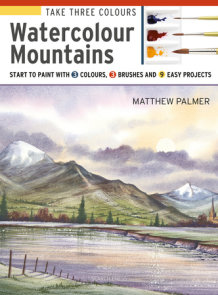 Take Three Colours: Mountains in Watercolour