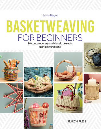 Basketweaving for Beginners by Sylvie Begot