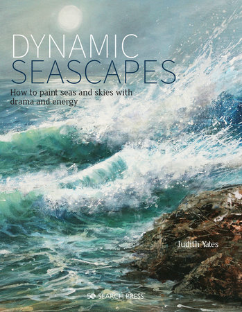Dynamic Seascapes by Judith Yates