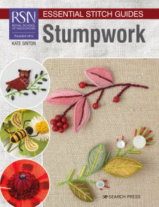 RSN Essential Stitch Guides: Stumpwork - large format edition
