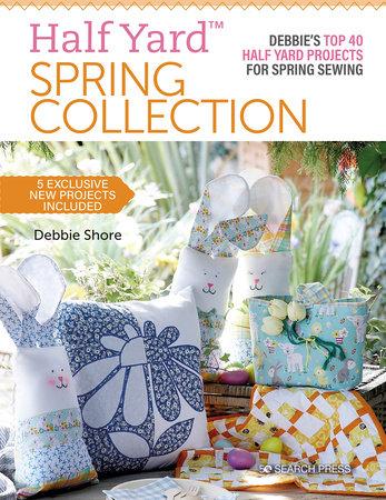 Half Yard™ Spring Collection by Debbie Shore