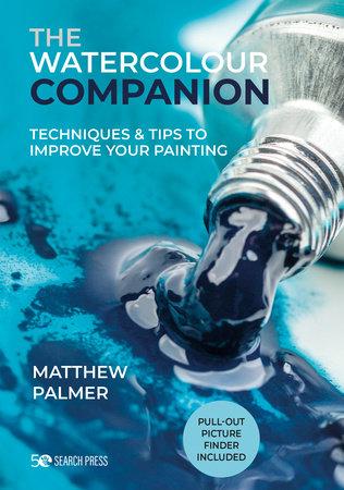 Matthew Palmer's Watercolour Companion by Matthew Palmer
