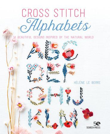 Cross Stitch Alphabets by Hélène Le Berre