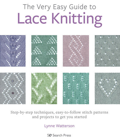 Very Easy Guide to Lace Knitting, The by Lynne Watterson