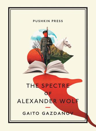 The Spectre of Alexander Wolf by Gaito Gazdanov