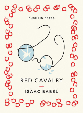 Red Cavalry by Isaac Babel