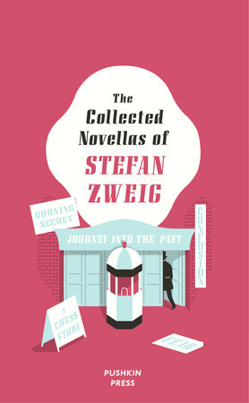 The Collected Novellas of Stefan Zweig by Stefan Zweig