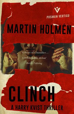Clinch by Martin Holmén