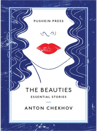 The Beauties by Anton Chekhov