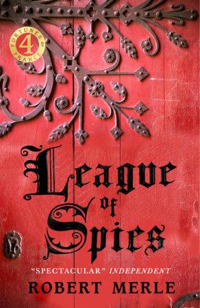 League of Spies by Robert Merle