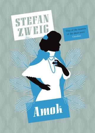 Amok by Stefan Zweig