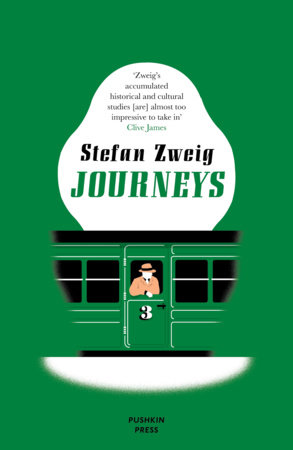 Journeys by Stefan Zweig