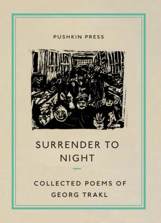 Surrender to Night by Georg Trakl