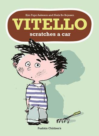 Vitello Scratches a Car by Kim Fupz Aakeson, Niels Bo Bojesen