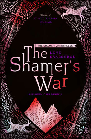 The Shamer's War by Lene Kaaberbol