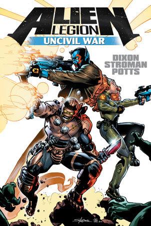 Alien Legion: Uncivil War by Carl Potts