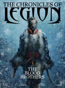 The Chronicles of Legion Vol. 3: The Blood Brothers