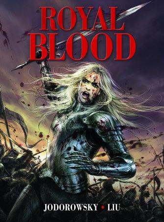 Royal Blood by Alejandro Jodorowsky