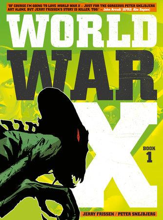 World War X Vol. 1: Helius by Jerry Frissen