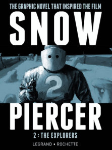 SNOWPIERCER VOL. 2: THE EXPLORERS