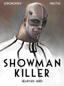 Showman Killer Vol. 1: Heartless Hero