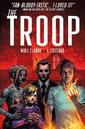 The Troop by Noel Clarke