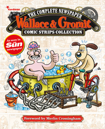 Wallace & Gromit: The Complete Newspaper Strips Collection Vol. 4 by Various