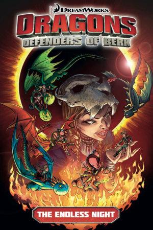 Dragons Defenders of Berk: The Endless Night by Simon Furman