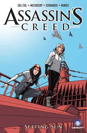 Assassin's Creed Vol. 2: Setting Sun by Antony Del Col and Connor McCreery