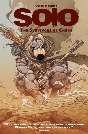 Oscar Martin's Solo: Survivors of Chaos by Oscar Martin